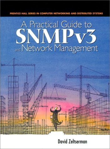Practical Guide to Snmpv3 and Network Management- Dave Zeltserman- 9780130214539- Amazon.com- Books.clipular