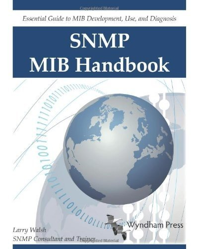 SNMP MIB Handbook- Larry Walsh- 9780981492209- Amazon.com- Books.clipular